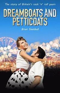 bokomslag Dreamboats And Petticoats