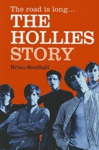 bokomslag The Road Is Long: The Hollies Story