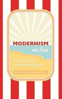 bokomslag Modernism on Sea
