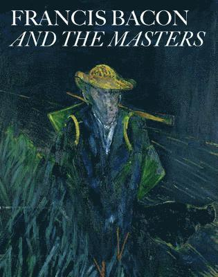 bokomslag Francis Bacon and the Masters