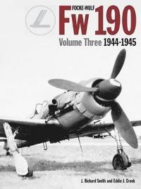 bokomslag Focke Wulf FW190 volume 3 1944-45