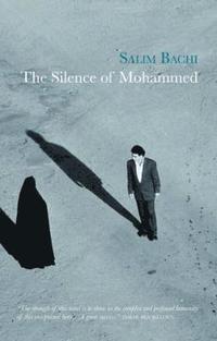 bokomslag The Silence of Mohammed