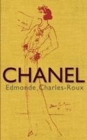 bokomslag Chanel - her life, her world, and the woman behind the legend she herself c
