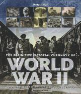 bokomslag The Definitive Pictorial Chronicle of World War II