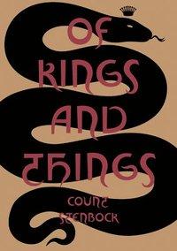 bokomslag Of Kings and Things
