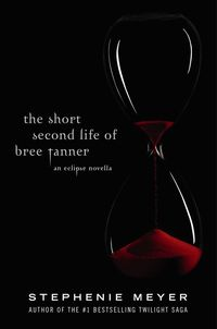 bokomslag The Short Second Life Of Bree Tanner: An Eclipse Novella
