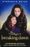 bokomslag Breaking Dawn Film Tie-In Part 2: The Complete Novel