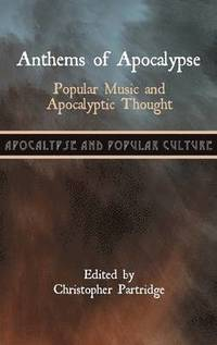 bokomslag Anthems of Apocalypse