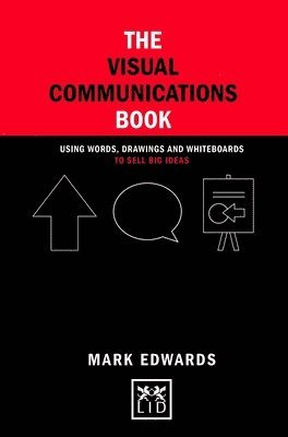 bokomslag Visual communications book - using words, drawings and whiteboards to sell