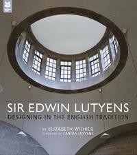bokomslag Sir Edwin Lutyens