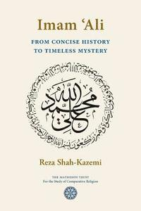 bokomslag Imam `Ali From Concise History to Timeless Mystery