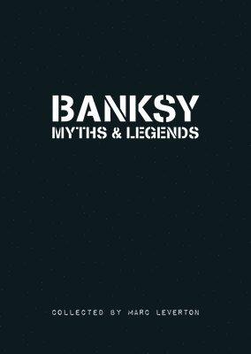bokomslag Banksy Myths &; Legends