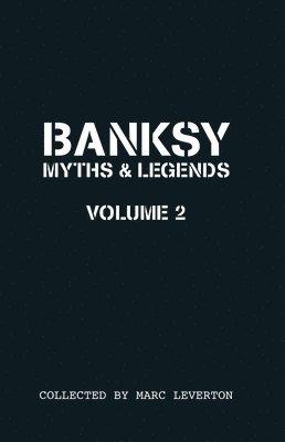 bokomslag Banksy Myths and Legends Volume II