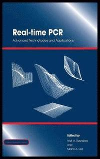 bokomslag Real-Time PCR: Advanced Technologies and Applications