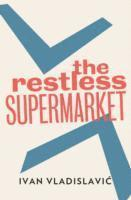 bokomslag The Restless Supermarket