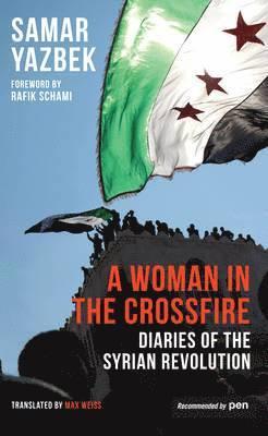 bokomslag A Woman in the Crossfire