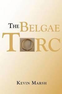 bokomslag The Belgae Torc