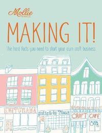 bokomslag Mollie Makes: Making It!