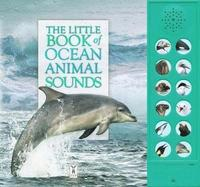 bokomslag The Little Book of Ocean Animal Sounds