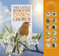bokomslag The Little Book of the Dawn Chorus