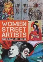 bokomslag Women Street Artists: The Complete Guide