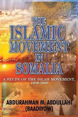 bokomslag The Islamic Movement in Somalia