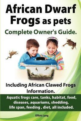 African Dwarf Frogs as Pets. Care, Tanks, Habitat, Food ...