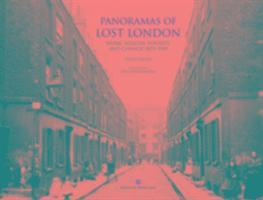 bokomslag Panoramas of lost london - work, wealth, poverty and change 1870-1945