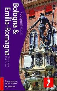 bokomslag Bologna and Emilia-Romagna Footprint Focus Guide