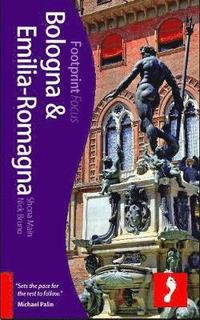 bokomslag Bologna and Emilia-Romagna Footprint Focus Guide