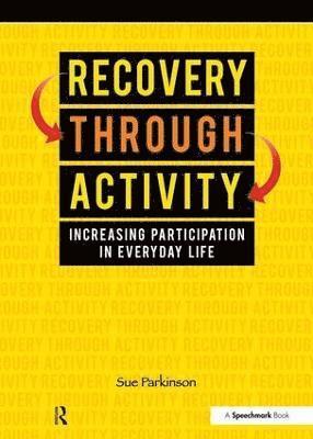bokomslag Recovery Through Activity