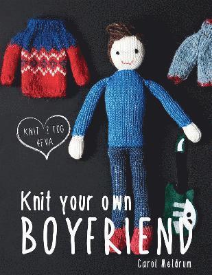 bokomslag Knit Your Own Boyfriend