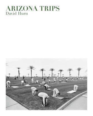 David Hurn: Arizona Trips 1