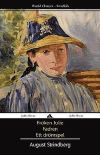 bokomslag Fröken Julie/Fadren/Ett dromspel