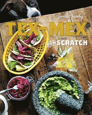 bokomslag Tex-Mex From Scratch