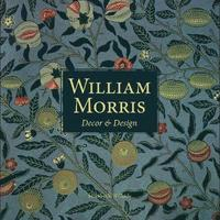 bokomslag William Morris: Decor and Design