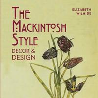 bokomslag The Mackintosh Style: Decor & Design