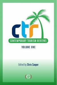 bokomslag Contemporary Tourism Reviews Volume 1