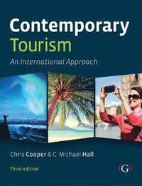 bokomslag Contemporary Tourism: An International Approach