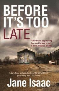 bokomslag Before It's Too Late (The DI Will Jackman Thrillers Book 1)