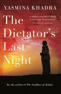 bokomslag Dictator's Last Night