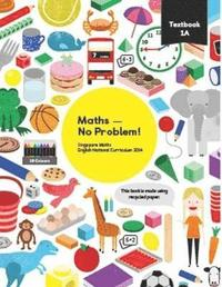 bokomslag Maths - No Problem Textbook 1A