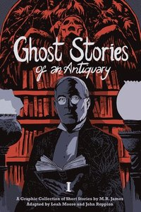 bokomslag Ghost Stories of an Antiquary, Vol. 1