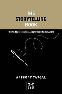 Storytelling book - finding the golden thread in your communications