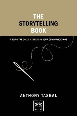 bokomslag Storytelling book - finding the golden thread in your communications