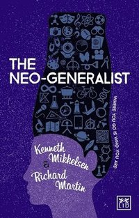 bokomslag The Neo-Generalist: Where You Go is Who You are