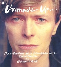 bokomslag Unmade up - recollections of a friendship with david bowie