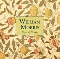 bokomslag William Morris Decor &; Design (mini)