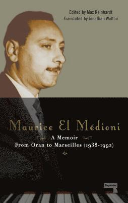bokomslag Maurice el medioni: a memoir