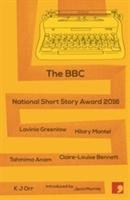 bokomslag The BBC National Short Story Award 2016